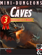 Mini-Dungeons #1 - CAVES